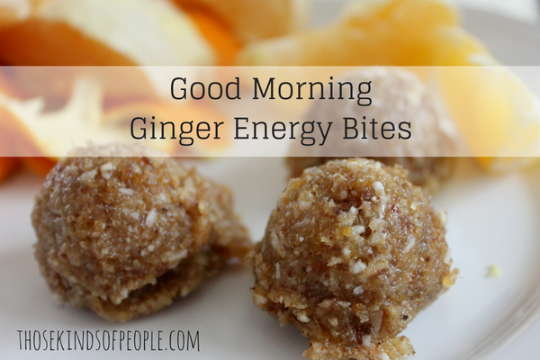 Good Morning Ginger Energy Bites