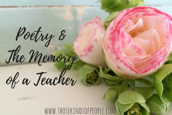 Poetry and the Memory of a Teacher